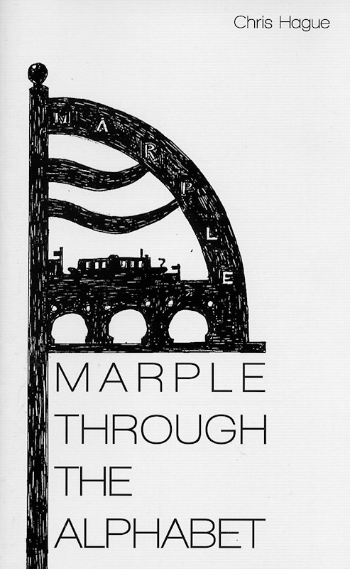 Marple Through The Alphabet by Chris Hague